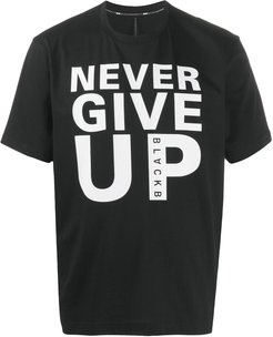 Never Give Up graphic print T-shirt