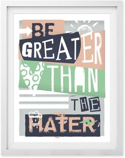 Be Greater Than The Hater III