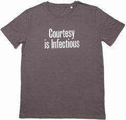 Courtesy is Infectious T-Shirt