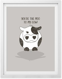 You're The Moo To My Cow Print