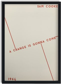 A Change Is Gonna Come Black Lives Matter Charity Print- Part 2