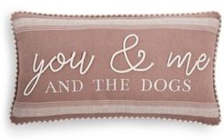 You, Me & The Dogs Pillow