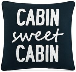 """Cabin Sweet Cabin 20"""" Square Decorative Pillow, Created for Macy's"""