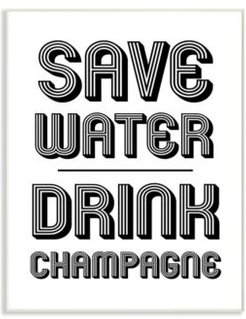 """Save Water Drink Champagne Wall Plaque Art, 10"""" x 15"""""""