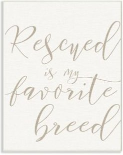 """Rescued Is My Favorite Breed Pet Wall Plaque Art, 10"""" x 15"""""""