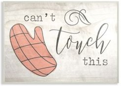 """Can't Touch This Oven Mitts Wall Plaque Art, 12.5"""" x 18.5"""""""