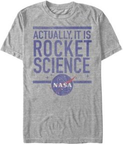 Actually It Is Rocket Science Short Sleeve T-Shirt