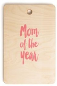 Mom of the Year Rectangle Cutting Board