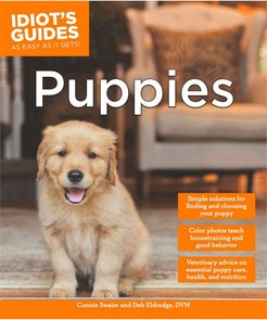 Penguin Random House Idiot's Guides: Puppies by Connie Swaim and Debra Eldredge DVM
