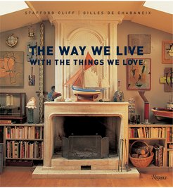 The Way We Live With the Things We Love by Stafford Cliff