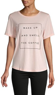 Wake Up And Smell The Coffee Cotton-Blend Tee