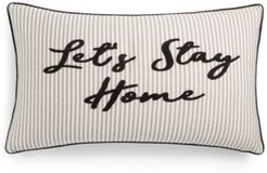 "Let's Stay Home 14"" x 24"" Decorative Pillow"