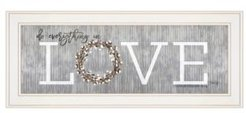"Love - Do Everything in Love by Marla Rae, Ready to hang Framed print, White Frame, 27"" x 11"""