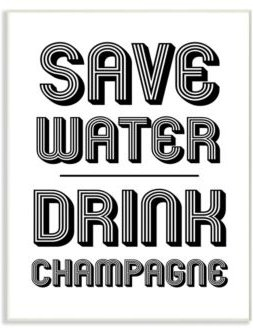 """Save Water Drink Champagne Wall Plaque Art, 12.5"""" x 18.5"""""""